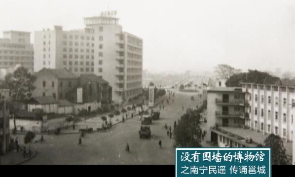 没有围墙的博物馆系列15之南宁民谣传诵邕城